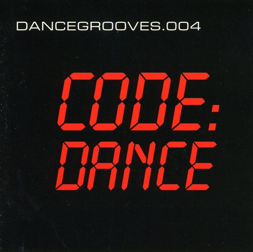 Dance Grooves 004 Code-Dance /  Various