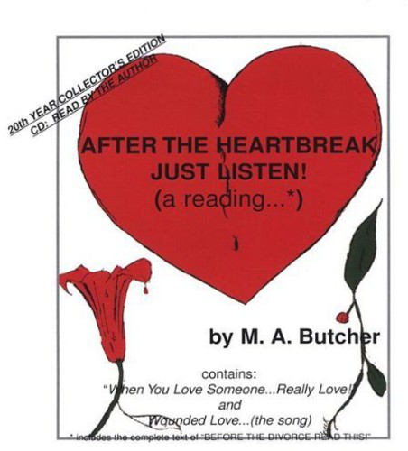 After the Heartbreak Just Listen! a Reading