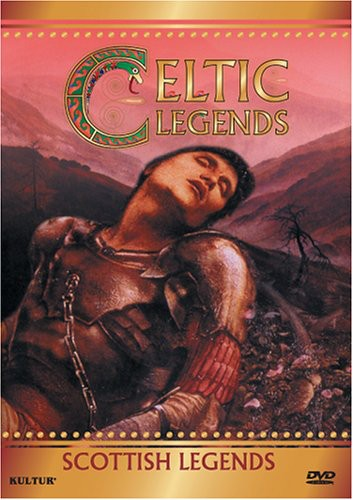 Celtic Legends: Scottish Legends