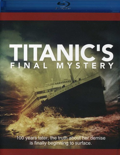 Smithsonian Channel: Titanic's Final Mystery
