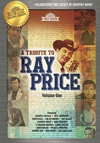Country's Family Reunion: Tribute To Ray Price