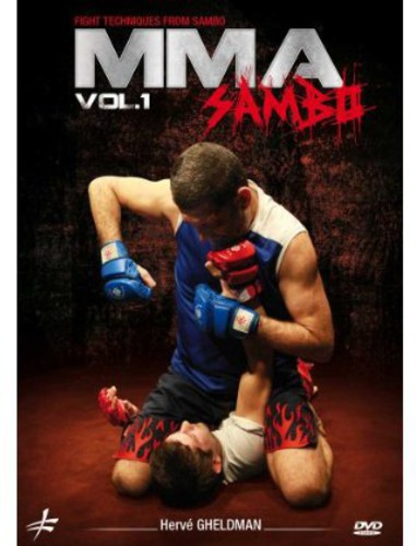 MMA: Sambo, Vol. 1 By Herve Gheldman - Mixed Martial Arts FightTechniques
