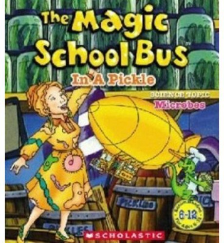 The Magic School Bus: In a Pickle