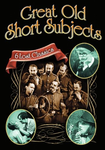 Great Old Short Subjects