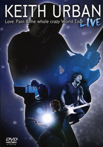 Love Pain & the Whole Crazy World Tour Live