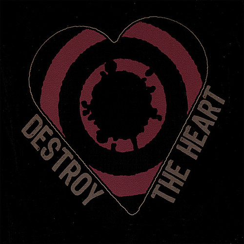Destroy the Heart