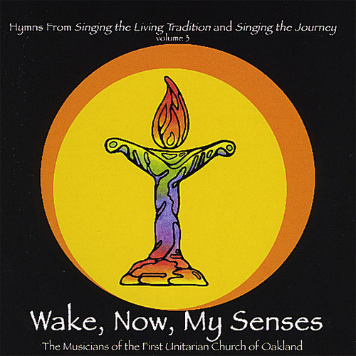 Wake Now My Senses