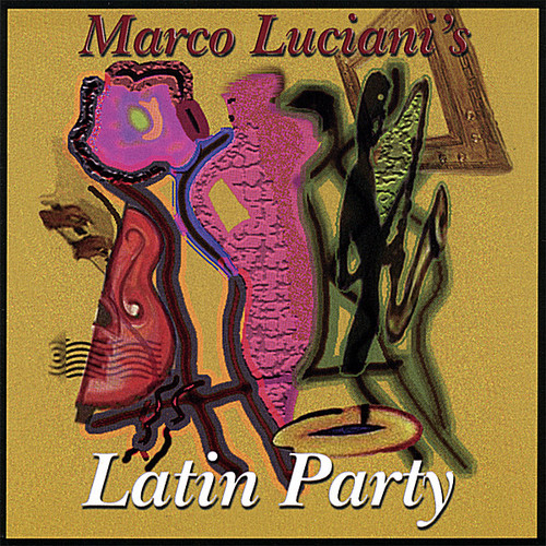 Luciani, Marco : Latin Party