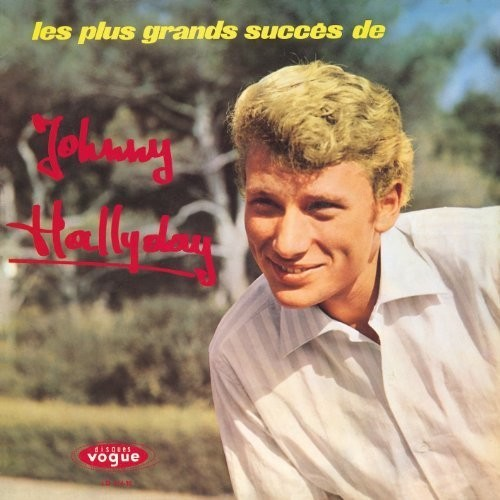 Les Plus Grands Succes De Johnny Hallyday