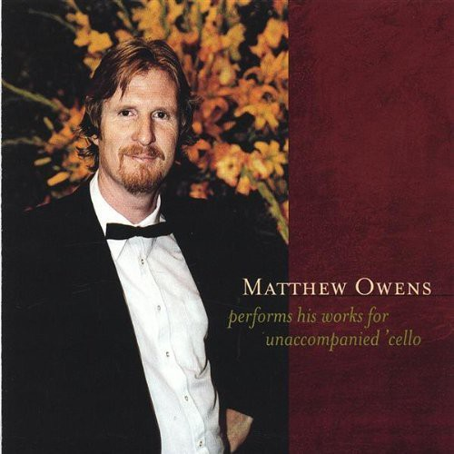 Matthew Owens Performs His Works for Unaccompanied