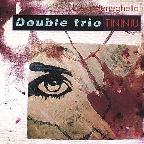 Tininiu-Double Trio
