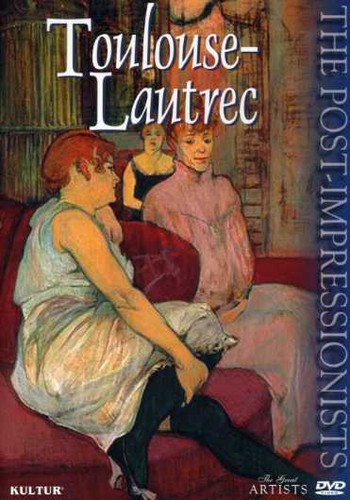 The Great Artists: The Post-Impressionists: Toulouse-Lautrec