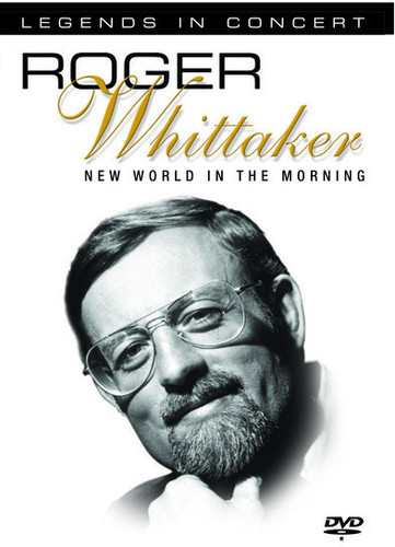 Roger Whittaker: Legends In Concert