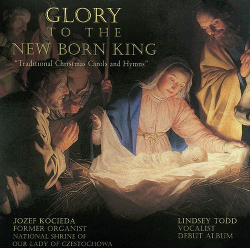 Glory to the New Born King