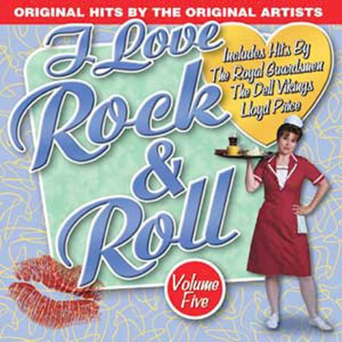 I Love Rock N Roll 5 /  Various