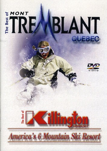Best of Mont Tremblant & Killington