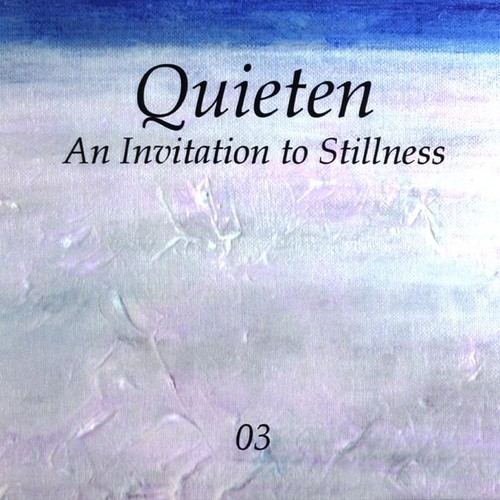 Invitation to Stillness