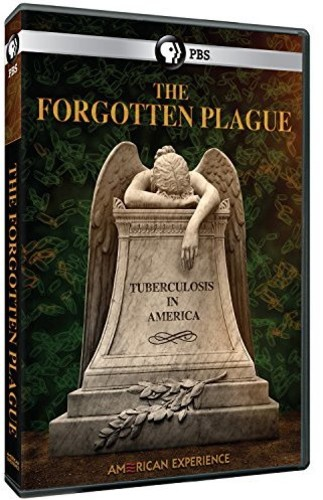 The Forgotten Plague (American Experience)