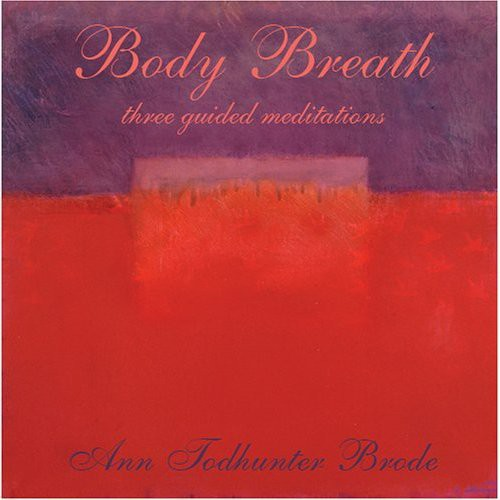 Body Breath-Three Guided Meditations