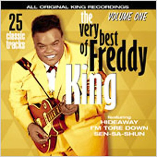 The Very Best Of Freddy King, Vol.1