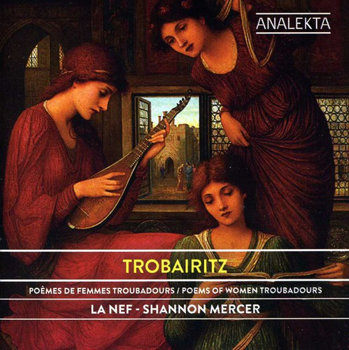 Trobairitz: Poems of Women Troubadours