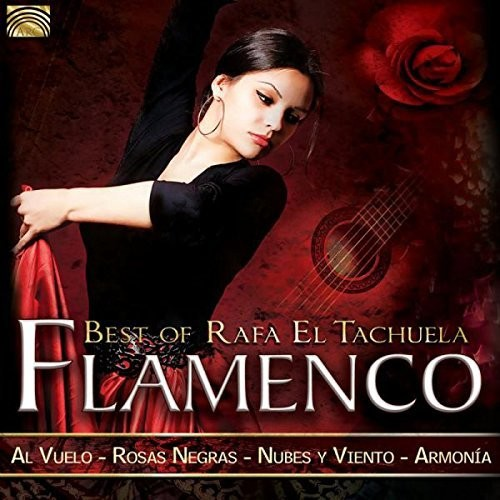Flamenco - Best of Rafa El Tachuela