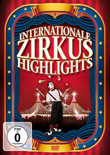 Internationale Zirkus Highlights