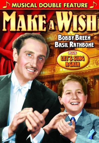Bobby Breen Musical Double Feature: Make a Wish &