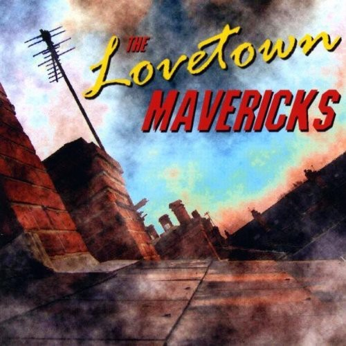 Lovetown Mavericks