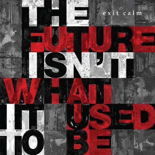 Future Isn't What It Used to Be [Import]