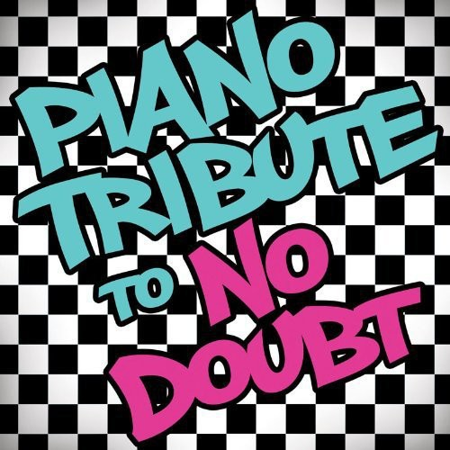 Piano Tribute to No Doubt /  Various