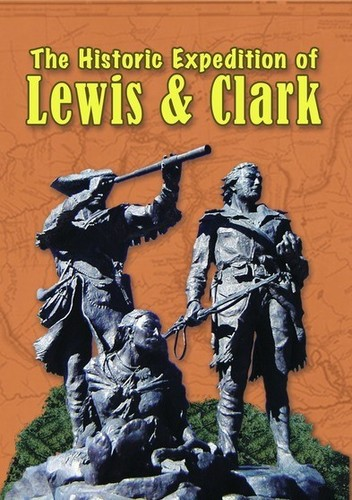 The Historic Adventures of Lewis and Clark