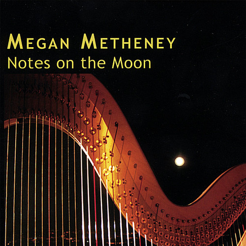 Metheney, Megan : Notes on the Moon