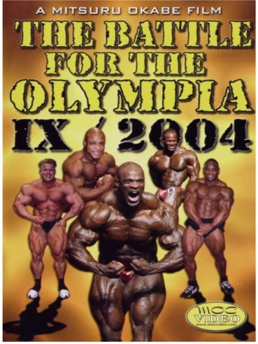 Battle For Olympia 2004, Vol. IX [2 Discs] [Documentary]