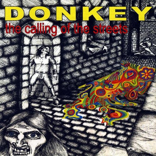 Donkey : Calling of the Streets