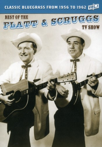 The Best of the Flatt & Scruggs TV Show: Volume 1
