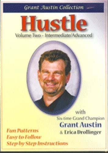 Hustle with Grant Austin, Vol. Two, Intermediate/ Advanced