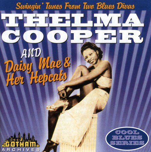 Thelma Cooper and Daisy Mae and Her Hepcats