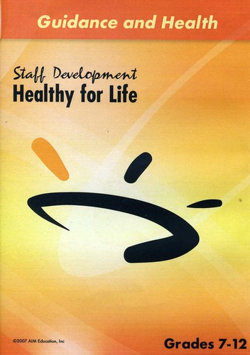 Staff Development: Healthy for Life