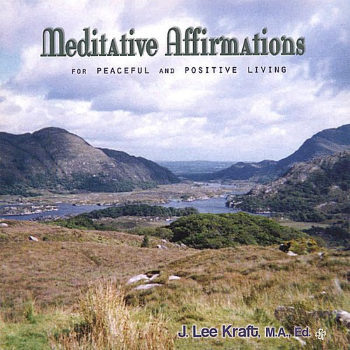 Meditative Affirmations Peaceful & Positive Living