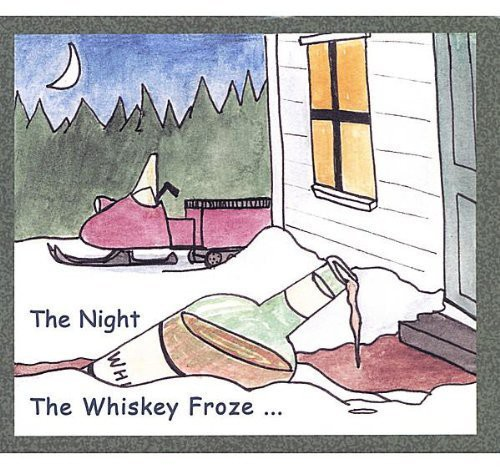 Night the Whiskey Froze