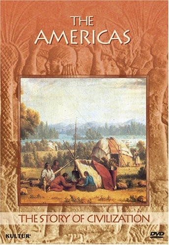 The Story of Civilization: The Americas