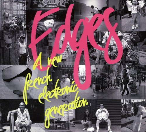 Edges: A New French Electronic Generation /  Various