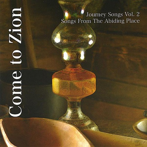 Come to Zion-Journey Songs 2