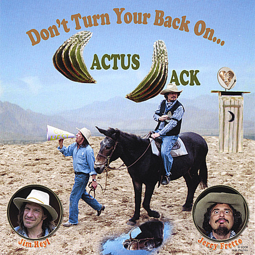 Don't Turn Your Back on Cactus Jack