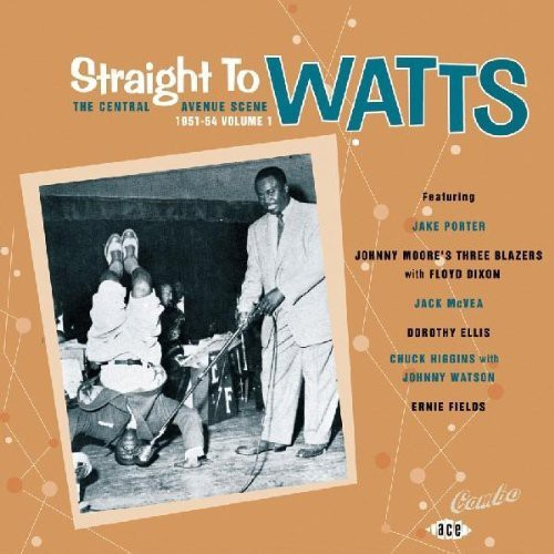 Straight to Watts: Central Avenue Scene /  Various [Import]