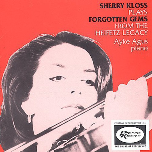 Forgotten Gems from the Heifetz Legacy