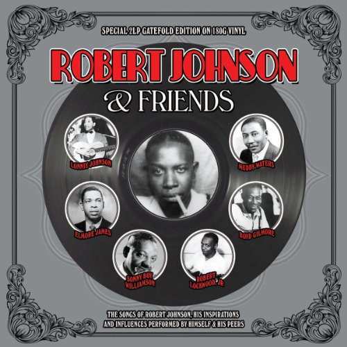 Robert Johnson & Friends [Import]
