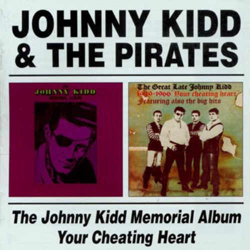 Kiddjohnny & the Pirates : Johnny Kidd Memorial [Import]