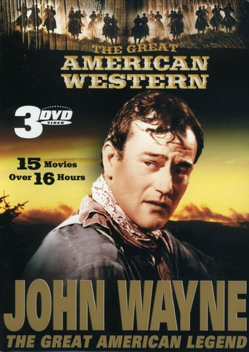 The Great American Western: John Wayne The Great American Legend